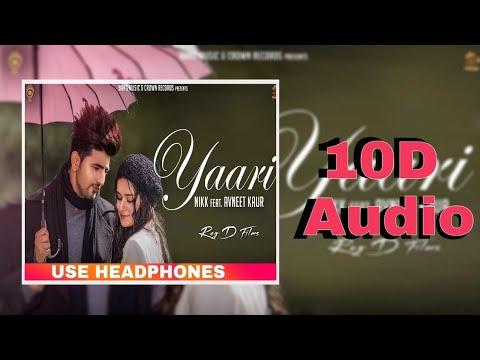 yaari- 10d-audio-song- -nikk- -avneet-kaur- -bass-boosted- -10d-songs-hindi