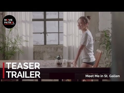 Meet Me in St. Gallen Teaser (2018) | Bela Padilla, Carlo Aquino