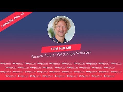 Startup Grind Fireside Chat with Tom Hulme, General Partner at GV (Google Ventures)
