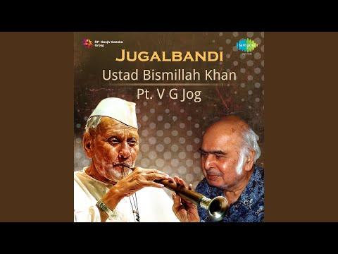 Raga Bhairavi (Dadra Taal) - Utd. Bismillah Khan & V. G. Jog Mp3