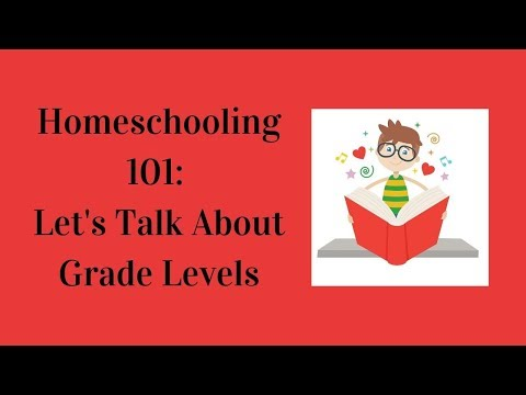 Homeschooling 101: Let's Talk About Grade Levels