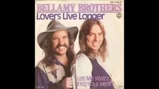 Bellamy Brothers - Lovers Live Longer {432 Hz}