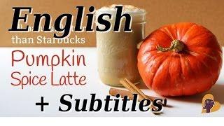 English Listenging skills - Pumpkin Spice Coffee