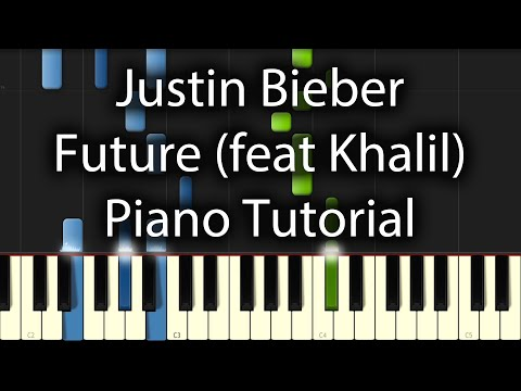 Justin Bieber - Future feat Khalil & Kehlani Tutorial (How To Play On Piano)