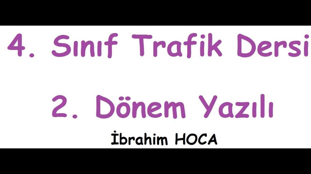 4 Sınıf Trafik Dersi 2 Dönem 1 Yazılı örnek3 Youtube
