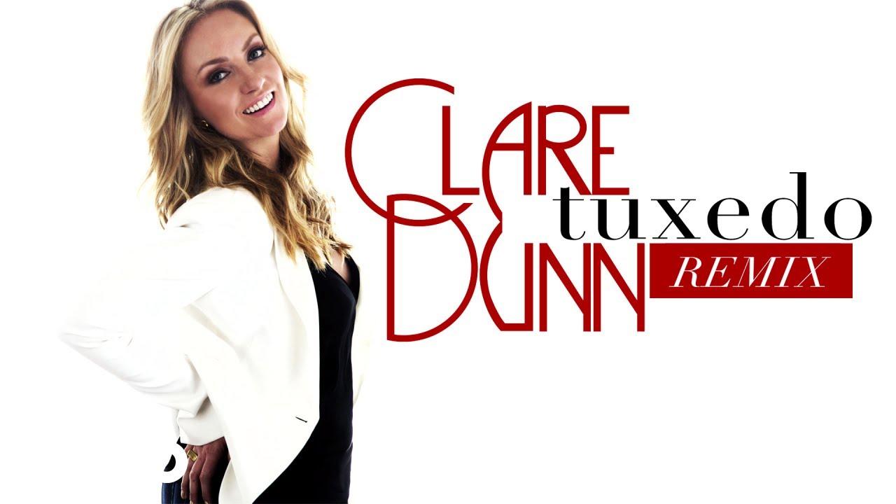 Clare Dunn - Tuxedo (Remix / Audio)