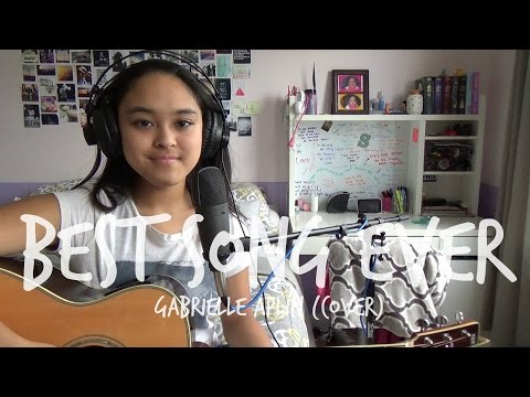 Best Song Ever - Gabrielle Aplin (Cover)
