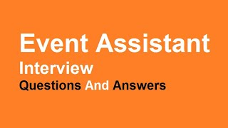 event coordinator interview questions and answers - Event Coordinator Interview Questions And Answers