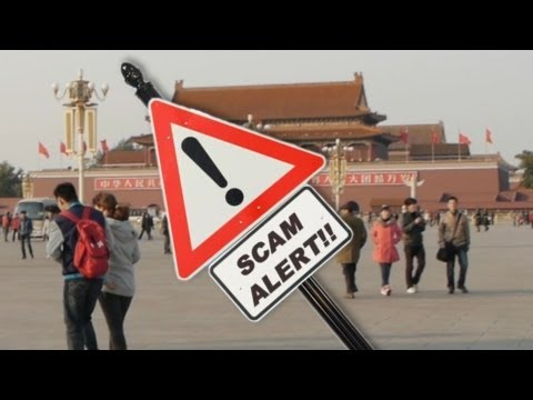 Top 5 Scams to Watch Out for When Traveling in China | China Uncensored