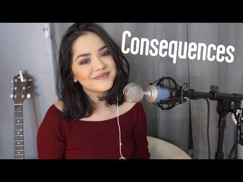 Consequences - Camila Cabello | Alyssa Bernal