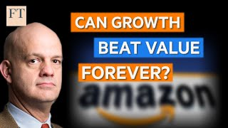 Charts that Count: can growth beat value forever? | FT
