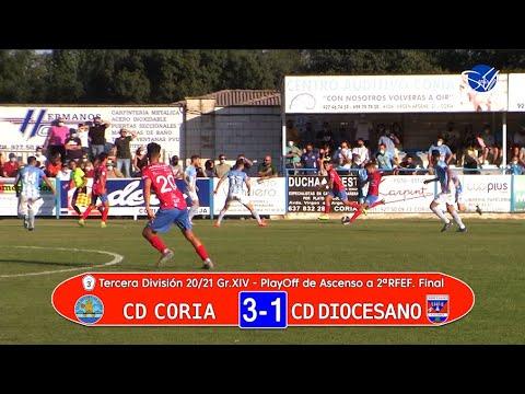 Resumen: CD Coria - CD Diocesano. PlayOff de Ascenso a 2ª RFEF. Final (3ª División Gr.XIV 20/21)