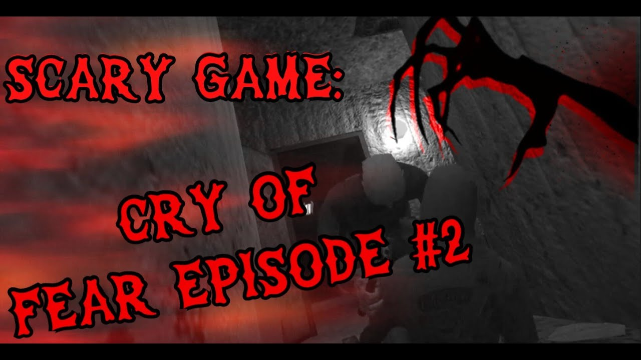 ZOMBIES TRYING TO TAKE MY CHEEKS?! [CRY OF FEAR] [EPISODE 2] [SCARY GAME]