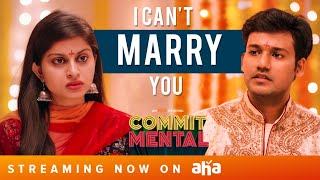 I Can't Marry You | Udbhav, Punarnavi, Swetha | Pavan Sadineni | An aha Original
