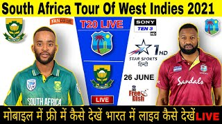 South Africa vs West Indies Live Streaming 2021 / India ke Kis Channel Par Live Aayega (in Hindi)