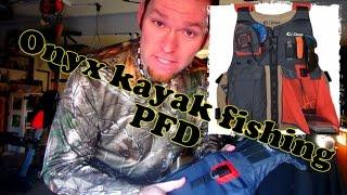 Onyx Outdoor Kayak Fishing PFD - Best in its PRICE range?!?