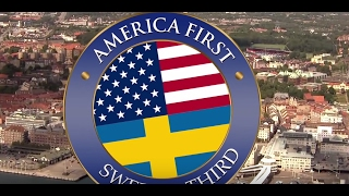 America First - Sweden second?