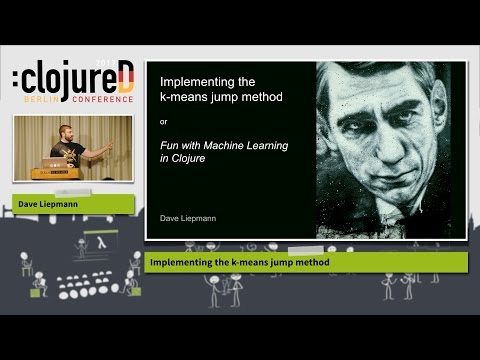 "clojureD 2017: ""Implementing the k-means jump method"" by Dave Liepmann"