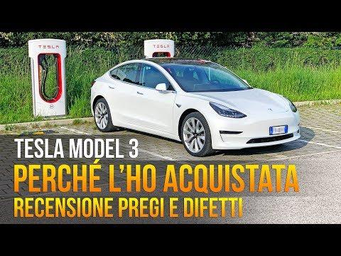 Perché ho acquistato la Tesla MODEL 3 - Recensione Pregi e Difetti