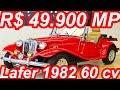 PASTORE R$ 49.900 MP Lafer 1982 aro 15 RWD MT4 1.6 60 cv 12 mkgf 129 kmh 0-100 kmh 21,6 s