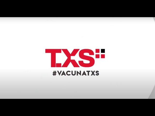 Campaña de Vacunación #Vacunatxs de TXSPlus.com