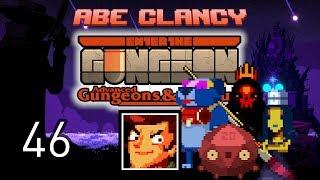 AbeClancy Streams: Advanced Gungeons and Draguns - 46 - Abe v Rat
