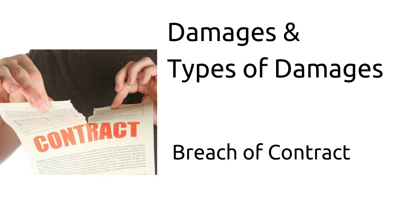 Damages Types Of Damages Breach Of Contract Indian Contract