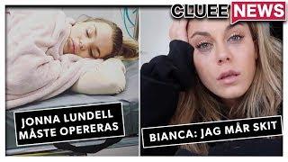 JONNA LUNDELL MÅSTE OPERERAS #Clueenews BIANCA INGROSSOS NYA POJKVÄN!