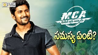 MCA (Middle Class Abbayi ) Problem Revealed  || MCA Release on 21st December | Nani - Filmyfocus.com