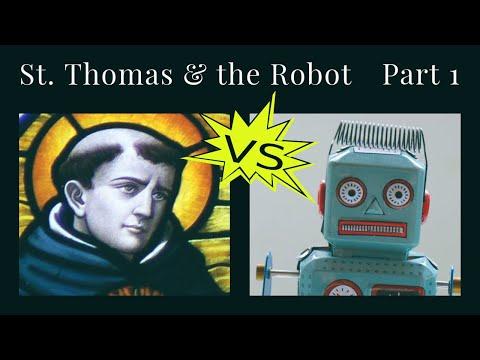 St Thomas Aquinas & the Robot