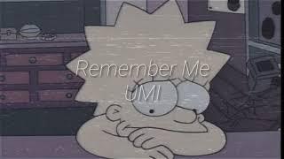 Remember Me Umi Musica video