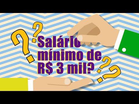 Salário mínimo de R$ 3 mil?