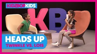 Heads Up with Twinkle & Lois from The KIDZ BOP Kids