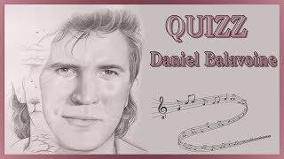 Blind test Daniel Balavoine - 30 extraits