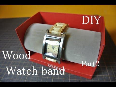 DIY Wood watch band Part2