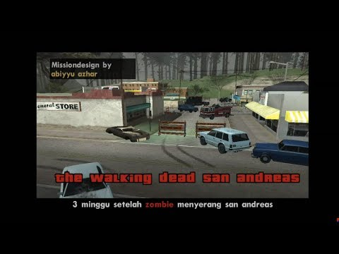GTA SA DYOM-the Walking Dead San Andreas-indonesia#5