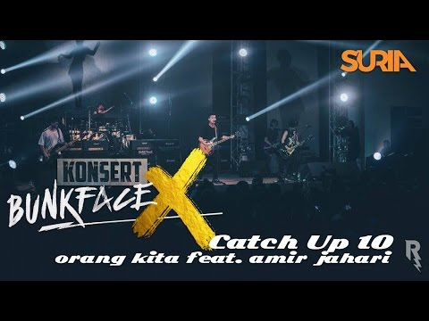CatchUp! Konsert Bunkface X Ep. 10 - Orang Kita feat. Amir Jahari