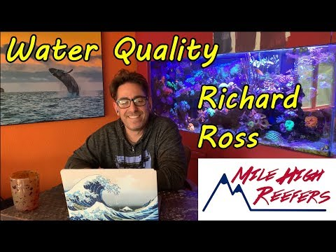 Reef Tank Water Quality With Richard Ross