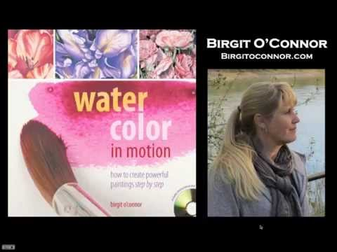 Watercolor in Motion with Birgit O'Connor