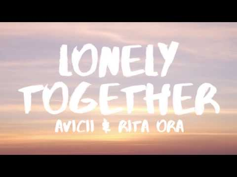 Avicii  Lonely Together Lyrics  Lyric  ft Rita Ora