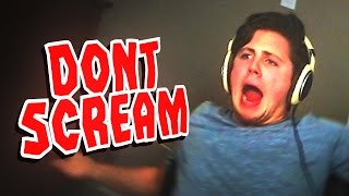 TRY NOT TO SCREAM CHALLENGE!