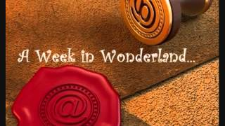 Week in Wonderland (Summer 2014 Getaway)