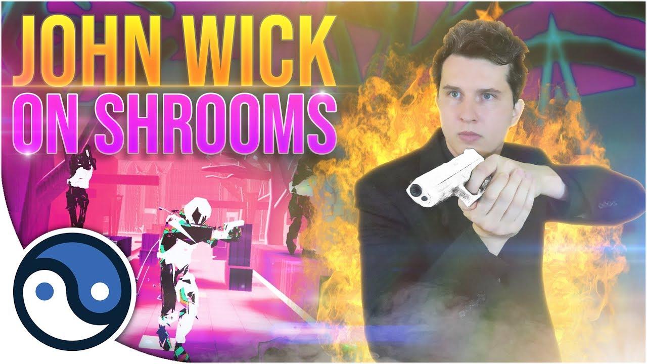 John Wick À SHROOMS! ( test du gameplay de Pistol Whip VR) + vidéo