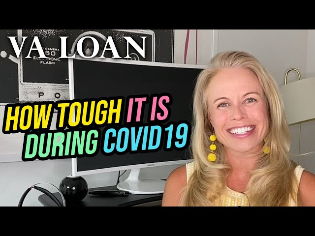 Getting a VA Loan During COVID 19 - Tips For First Time Home Buyers (COVID 19 News & Real Estate)