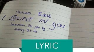 Michael Buble - I Believe In You (Lyric Video)