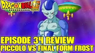 Dragon Ball Super - Episode 34 Review! Piccolo vs Frost! Bet Everything on the Makankosappo!