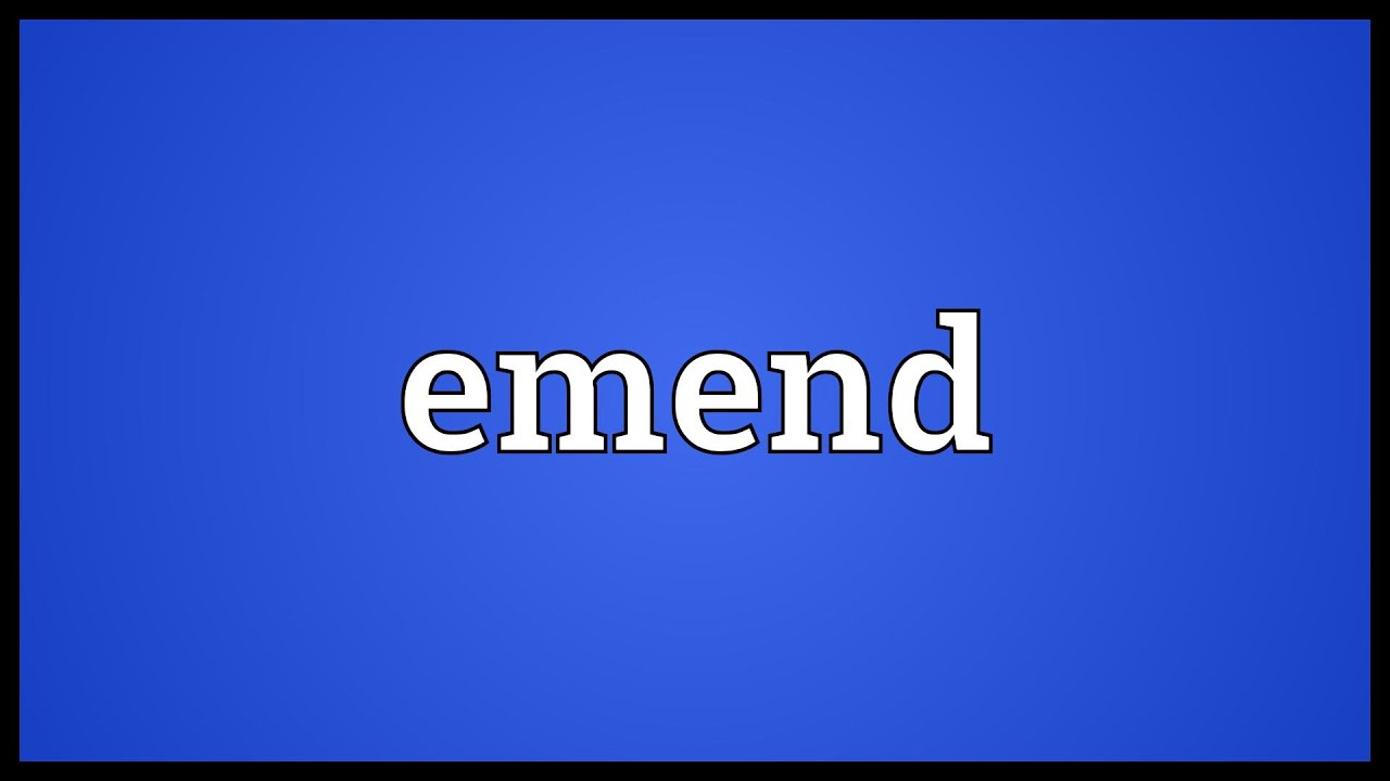 Image result for emend definition
