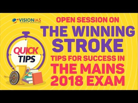The Winning Stroke - Tips For Success In The UPSC IAS Mains 2018 Exam