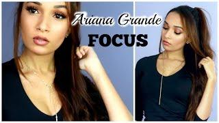 Video Ariana Grande Focus Makeup & Hair Tutorial download MP3, 3GP, MP4, WEBM, AVI, FLV Oktober 2018