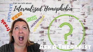 Ask A Therapist: Internalized Homophobia and why you should care